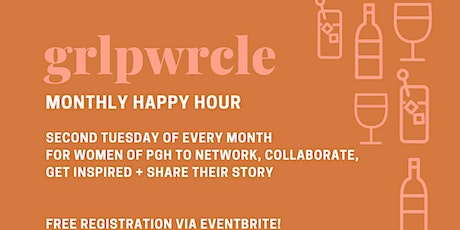Grlpwrcle Launch + Monthly Happy Hour tickets
