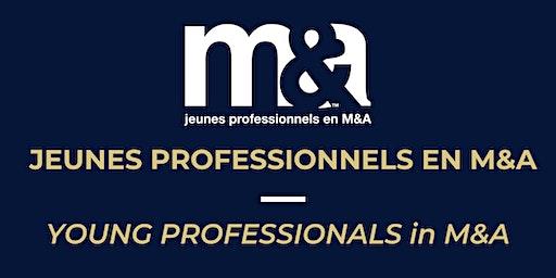 DÎNER CAUSERIE JPMA : M&A Club Jeunes Professionnels 24 janvier 2020 / YPMA Lunch Conference January 24, 2020