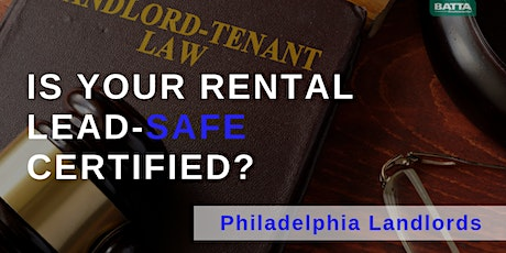 A Landlord's Guide to the Philadelphia Lead Disclosure & Certification Law tickets