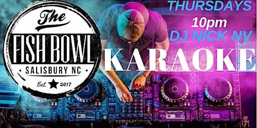 Karaoke Thursdays, at The Fish Bowl