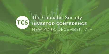 The Cannabis Society Investor Conference @ NYC: 50+ Investors (Invite Only) tickets