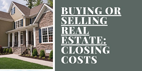 Buying or Selling Real Estate: Closing Costs tickets