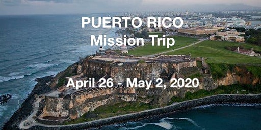 Puerto Rico Spring 2020 Missions Trip