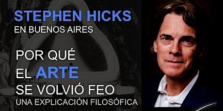 STEPHEN HICKS : POR QUÉ EL ARTE SE VOLVIÓ FEO. UNA EXPLICACIÓN FILOSÓFICA entradas