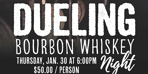Dueling Bourbon Whiskey Night