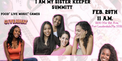 Sister2Sister I AM My Sister Keeper Summit