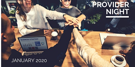 Provider Night - January 2019 tickets