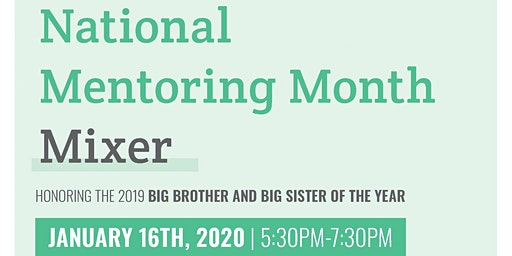 Big Brothers Big Sisters | National Mentoring Month Mixer