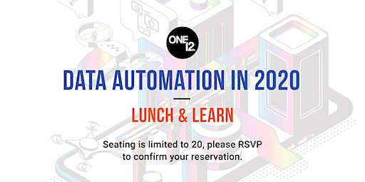 Data Automation in 2020 Lunch and Learn | Limited Seating