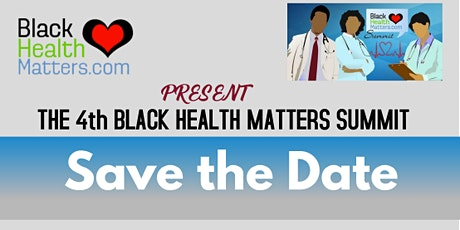 The 4th Black Health Matters Summit - March 2020 tickets