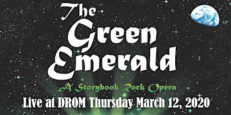 The Green Emerald: A Storybook Rock Opera tickets