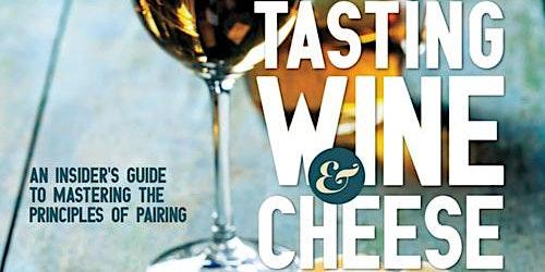 Tasting Wine & Cheese ~ Wine Tasting&  Book Signing