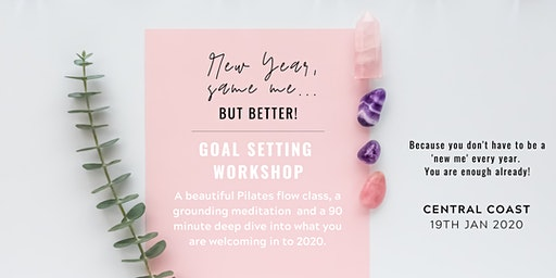 New Year, Same Me...but better! 2020 vision setting workshop