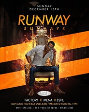 Runway Sundays @Brasier.202 - DJs Factory + Mena + Estil - Dec 15 tickets
