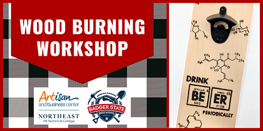 Wood Burning Workshop at Badger State Brewing Company