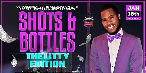 Shots & Bottles  The Litty Edition