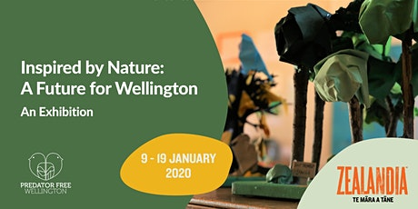 Exhibition - Inspired by Nature: A future for Wellington tickets