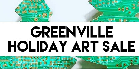 Greenville Holiday Art Sale tickets