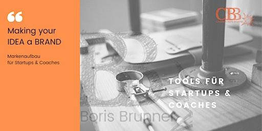 Making your IDEA a BRAND: Markenaufbau für Startups & Coaches