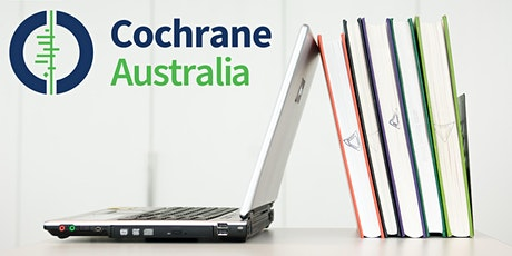 Writing a systematic review following Cochrane methods - Brisbane tickets