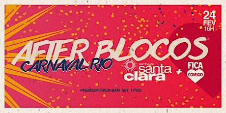After-Blocos 2020 : Samba de Santa Clara & Fica Comigo & Friends ingressos