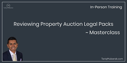 Reviewing Property Auction Legal Packs Masterclass