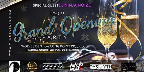 Wolves Den *Grand Opening Party* tickets