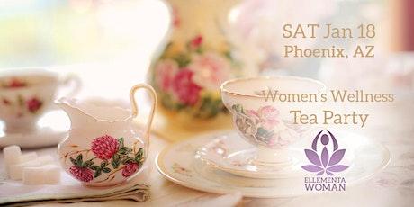 Ellementa Phoenix: Women's Wellness Tea Party tickets