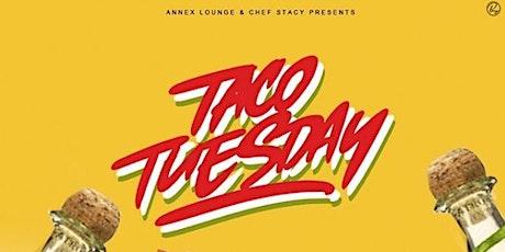 ANNEX LOUNGE TUESDAYS - TACO TUESDAYS tickets