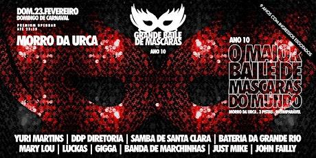 Grande Baile de Máscaras 2020 : MORRO DA URCA : Ano 10 tickets