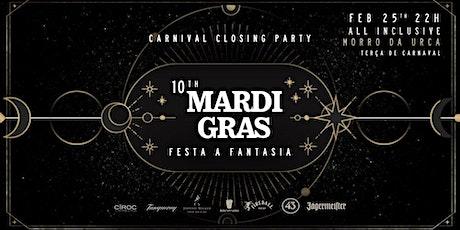 10th MARDI GRAS ingressos