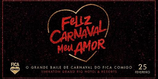 Feliz Carnaval Meu Amor 2020 : by Fica Comigo