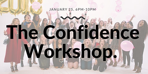 The Confidence Workshop.
