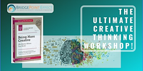 The Ultimate Creative Thinking Workshop! tickets