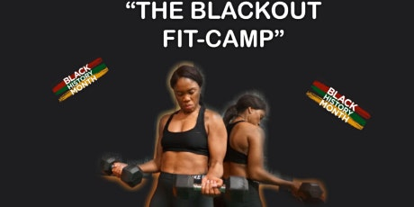 THE BLACKOUT FIT-CAMP
