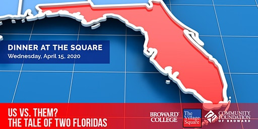 Dinner at the Square: Us vs. Them? The Tale of Two Floridas