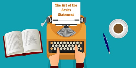 Artist Workshop: The Art of the Artist Statement tickets