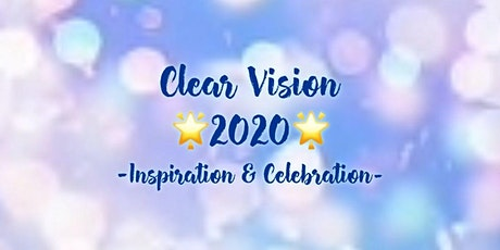 Clear Vision in 2020 Celebration! tickets