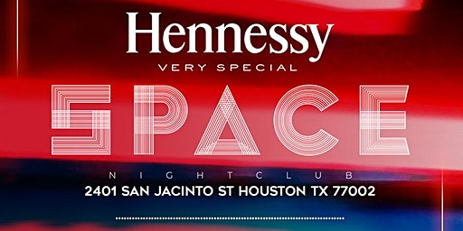 SPACE FRIDAYS HOUSTON - RSVP NOW! FREE ENTRY & HENNESSY COCKTAILS w/RSVP | Info or Section Reservations 832.713.8404 Curated By @InfluencersHTX