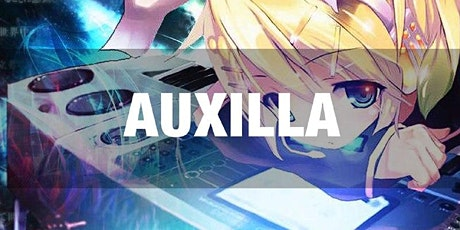 Auxilla presented by Controllerise tickets