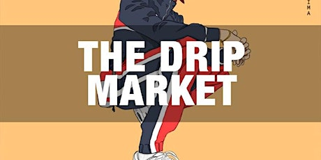 The Drip Market presented by Controllerise tickets