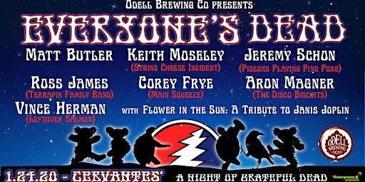 Everyone's Dead w/ Flower in the Sun: A Tribute to Janis Joplin