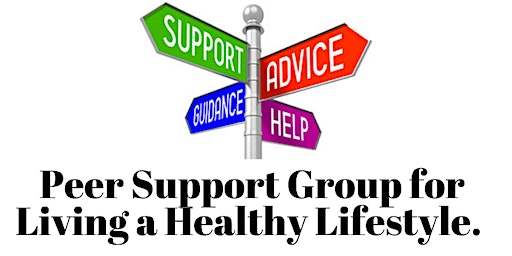 Peer Support Group for Living a Healthy Lifestyle.