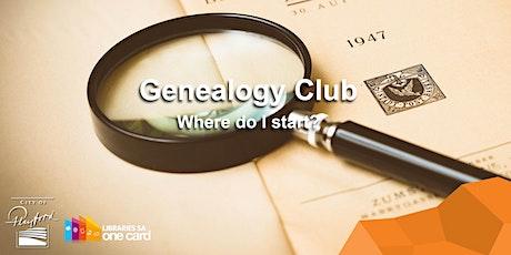 Genealogy Club: Where do I start? tickets
