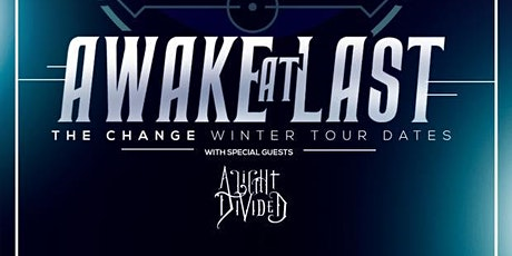 Awake At Last, A Light Divided, Zombie Sundae, Elucidate + at Kingsland tickets