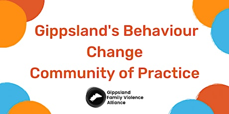 Gippsland's Behaviour Change Community of Practice tickets