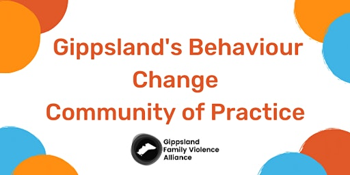Gippsland's Behaviour Change Community of Practice