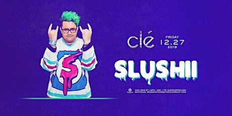 Slushii / Friday December 27th / Clé tickets