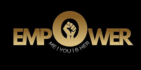 Empower Me | Empower You | Empower Her....Launch Party tickets