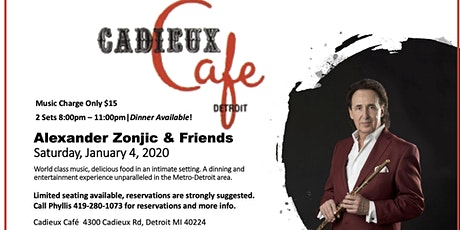 Cadieux Cafe Presents: Alexander Zonjic and Friends! tickets